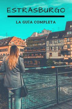 ESTRASBURGO: La Guía completa! Todo lo que tenes que saber para planificar tu viaje por la puerta de entrada de Alsacia y sus hermosos pueblos!  #estrasburgo #Strasbourg #alsacia #alsace #francia #france I Want To Travel, Plan Your Trip, Paris France, Travel Tips, Cruise, Places To Visit, Louvre, Europe, Vacation