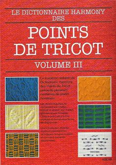 Harmony Knitting Points Dictionnary - Loulou's Knitwear - Picasa Web Albums Source by leve Knitting Stiches, Knitting Books, Knitting For Kids, Knitting Projects, Knitting Patterns, Crochet Patterns, Knit Stitches, Knitting Magazine, Crochet Magazine