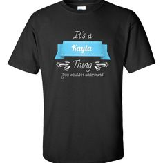 It Is A Kayla Thing You Wouldnt Understand  Unisex Tshirt  Available At Find A Funny Gift's Online Store:  CLICK HERE => http://ift.tt/1ULHZ3g <=  #FindAFunnyGift  is a Clothing Brand and your source for the Perfect Funny Gift!  We care about Quality : We only use the latest state-of-the-art #DTG Printing Techniques over High Quality Apparel to deliver Products You LOVE To Gift or Wear!  www.findafunny.gift #gift #funnygift #clothing #cool #apparel #menswear #womenswear #t-shirt #fashion…