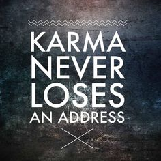 Sharing some great quotes on karma and hope you all be positive and spread the same. I believe in good karma, do good get good! Bad Karma Quotes, Karma Quotes Truths, Funny Quotes About Life, Sarcastic Quotes, True Quotes, Great Quotes, Words Quotes, Wise Words, Quotes To Live By