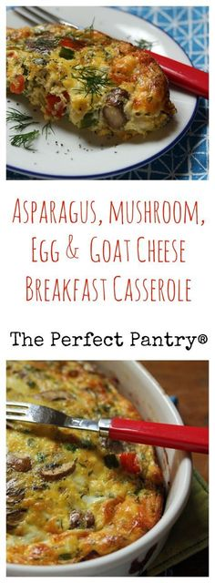 Asparagus, mushroom, egg and goat cheese casserole, for breakfast or any time. #vegetarian #glutenfree