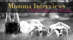 Momma Interviews: Meet Sharon Martin — Catherine O'Brien | Happy With Baby