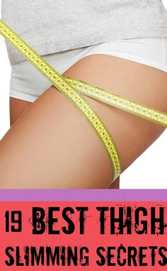 19 Effective Ways To Lose Weight From Thighs #FitClub