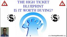 The High Ticket Blueprint Review - Can The High Ticket Blueprint  help you succeed online?  Is it worth buying?