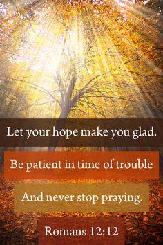 Never, *ever* stop praying!