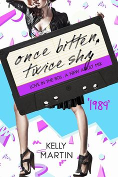 Once Bitten, Twice Shy by Kelly Martin for Love in The 80s: A New Adult Mix Cover Design by Mae I Design