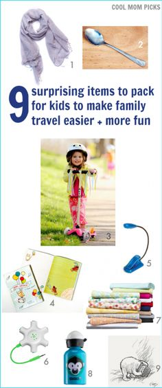 9 surprising items to pack that make family travel easier and more fun.