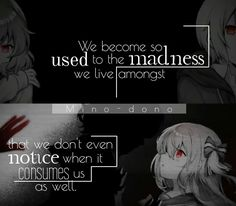 More galleries of anime deep sad quotes. Deep Sad Quotes, Sad Anime Quotes, Manga Quotes, Dark Quotes, True Quotes, Words Can Hurt, General Quotes, Character Quotes, Quote Of The Day