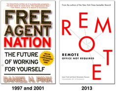 """Ok, after """"Rework"""" the workplace-revolutionaries from 37signals just gave us their new book """"Remote"""" and YES, it is an important read! Still, Daniel Pink's """"Free Agent Nation"""" from 2001 is better hand- and brainwork! (his original article in Fast Company is actually from 1997!!! http://j.mp/16Hvs7k )"""