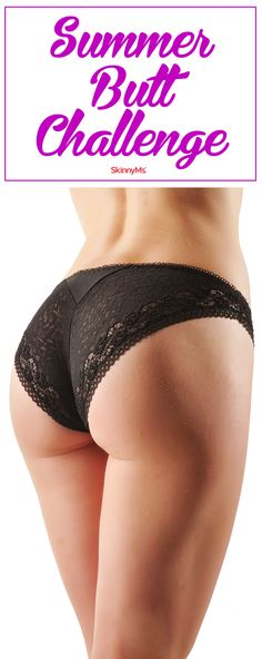 Check out our Summer Butt Challenge! Tighten, tone, lift, and reshape your butt. #fitness #workout #skinnyms