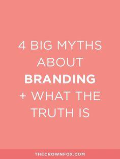 The Crown Fox   www.TheCrownFox.com   Branding & Strategy   Branding Myths