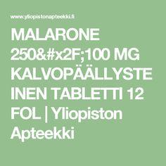 MALARONE 250/100 MG KALVOPÄÄLLYSTEINEN TABLETTI 12 FOL | Yliopiston Apteekki