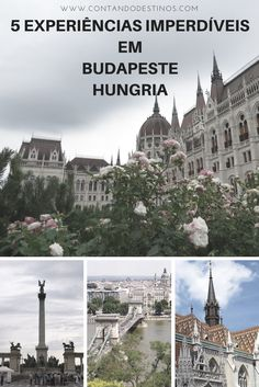 Conheça 5 experiências imperdíveis em Budapeste para aproveitar melhor a cidade. 5 coisas que você não pode deixar de fazer em Budapeste, capital da Hungria.