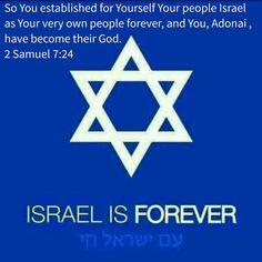 2 Samuel 7:24 ~ Israel is forever because it belongs to Adonai!