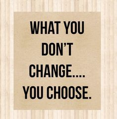 I just got off the phone talking with a friend. This was the main topic of our discussion. Life is all about the #choices you make. I hope it hits home with you today. #Change is not easy, but it is SO worth it! 👊 Hit Home, Dont Change, Got Off, You Choose, Entrepreneur, Choices, Phone, Easy, Life