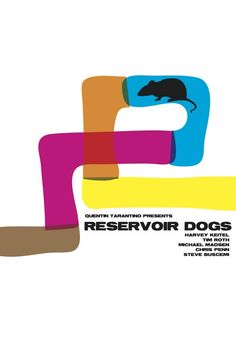 Reservoir Dogs by Gideon Gillard. I like the way it overlaps the colors at the edge. Very retro 60s or 70s style that fits the film perfectly.