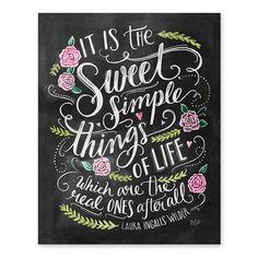 Sweet Simple Things in Life - Print