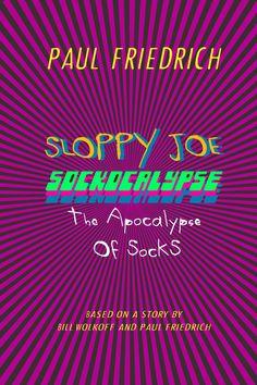 Sloppy Joe, Calm