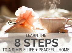 The process of creating a simple life and peaceful home is actually quite simple. Read more....