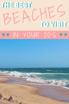 beach vacation spots this summer for 20 somethings