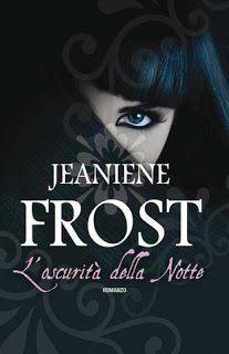 Leggere Romanticamente e Fantasy: Anteprima: L'oscurità della notte di Jeaniene Fros...