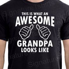 Items similar to Grandpa Shirt AWESOME GRANDPA tshirt t shirt New Grandparent Granddad Grandfather TShirts Fathers Day Gifts for dad Christmas Gift tshirt on Etsy - Amur Leopard Christmas Gift Tshirt, Christmas Gift For Dad, Xmas, New Baby Gifts, Gifts For Father, New Grandparents, Dad Humor, Funny Humor, Funny Food