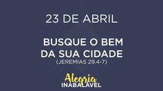 23 de Abril - Busque o bem da sua cidade
