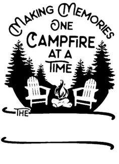 Camper Quotes, Camper Signs, Camping Crafts, Camping Swag, Camping Ideas, Cricut Explore Air, Cricut Vinyl, Cricut Stencils, Silhouette Cameo Projects