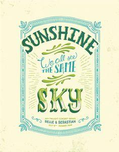 Sunshine, We All See The Same Sky // Belle & Sebastian by Courtney Blair, via Behance
