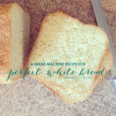 Bread Machine Recipe for Perfect White Bread - Erika Does Life