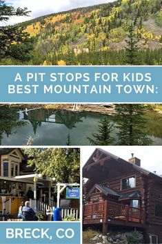 Best Mountain Towns: Breckenridge Colorado - Pitstops for Kids
