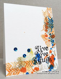 One layer card featuring stamps in the VIGNETTE: Chevron and Arrows, VIGNETTE: Artful Flutters, VIGNETTE: Live Love Laugh, HOLIDAY ARTSY, and MINI MIXED MEDIA BACKGROUNDS clear stamp sets (stamplorations.com)