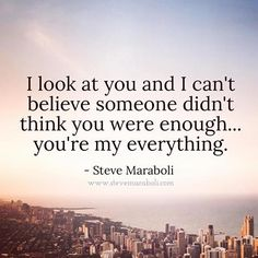 YOU are my everything.  #love #selflove #relationship #loveyourself #truelove (Image shared by Steve Maraboli)