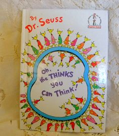 Oh the Thinks You Can Think - Dr Seuss book club book 1975