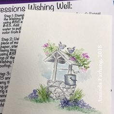 Class 2, project 1: Wishing Well! #aistamps #artimpressions #marvyleplumeii #watercolorstamping #wishingwell