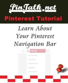 Tutorial: The Pinterest Navigation Bar. Originally the only navigation menu was in the upper center part of your page, underneath your bio information.