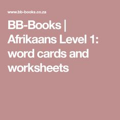 BB-Books  |  Afrikaans Level 1: word cards and worksheets