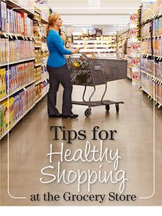 Tips for Healthy Shopping at the Grocery Store  By Jill Weisenberger, MS, RD, CDE  Walking through aisles of tempting foods at the grocery store can be overwhelming. Follow these tips to choose healthy and delicious foods the next time you go shopping. Plus, check out our dietitian-approved grocery picks in the top six challenging sections of the grocery store for people with diabetes.