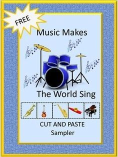 """FREE:Everyone loves music. It can be upbeat or relaxing. Get us """"moving"""" or calm us down. Music can help our moods and concentration. With this Music Makes The World Sing Sampler you will receive three (3) worksheets from my Music Makes The World Sing Cut and Paste Worksheet set. The full version consists of 19 worksheets. Students will enjoy learning the different musical instruments along with language and math skills using musical graphics."""