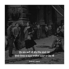 Story Quotes, Sad Quotes, Qoutes, Funny Lockscreen, Punjabi Poetry, Punjabi Quotes, Photos Tumblr, Good Thoughts, See Photo