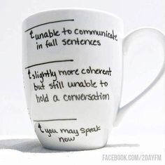 How much morning coffee is needed before we can speak full sentences? #coffee #morning #speak #wake #conversation #talk