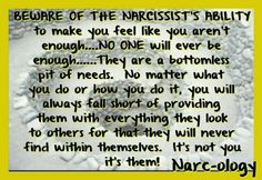 """""""Beware of the narcissist's ability to make you feel like you aren't enough..."""" 