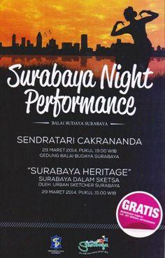 Surabaya Night Performance 29 Maret 2014 At Balai Budaya Surabaya  http://eventsurabaya.net/surabaya-night-performance-2014/