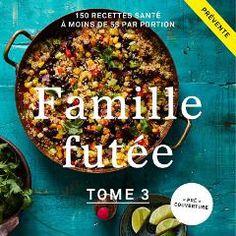 Cuisine santé : succès remarquable de « Famille futée 2 » de Geneviève O'Gleman et Alexandra Diaz Food, Livres, Recipes