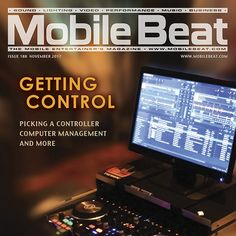 MOBILE BEAT #188 – NOVEMBER 2017 Getting Control In this issue of Mobile Beat, we offer some thoughts on choosing your music control solution and gear buying in general, as well as good advice on taking care of that other key part of most DJs' setups these days: your laptop. Add to...