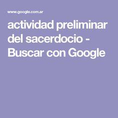 actividad preliminar del sacerdocio - Buscar con Google