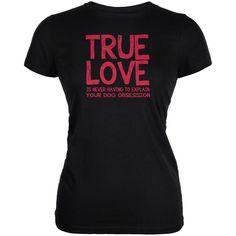 Valentines Day True Love Dog Black Juniors Soft T-Shirt