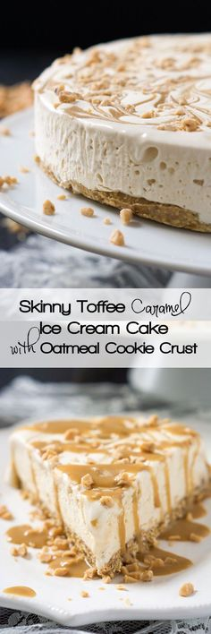The perfect summer make ahead dessert; Skinny Toffee Caramel Ice Cream Cake has a no bake Oatmeal Cookie Crust that is a match made in heaven!