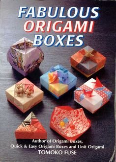 Tomoko Fuse - Fabolous Origami Boxes