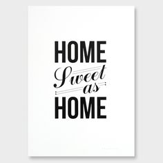 Home Sweet As Home Art Print by Good Design